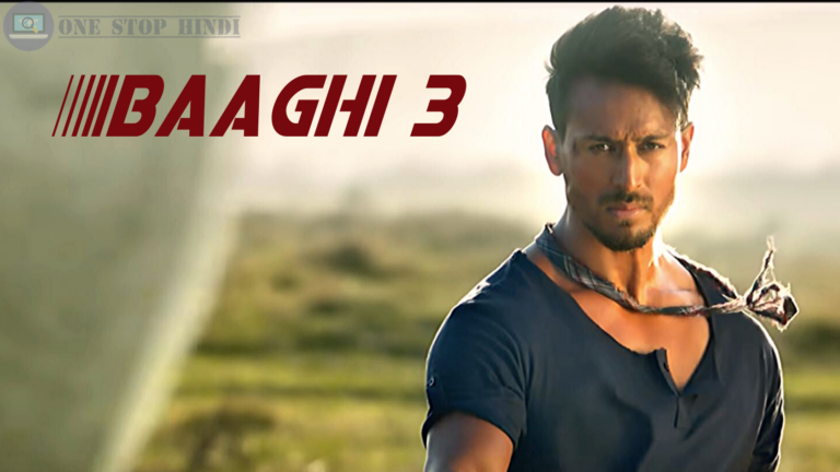 Baaghi 3 Full Movie